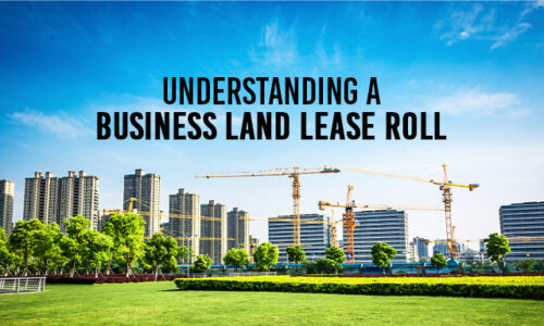 Understanding a Business Land Lease Roll