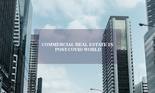 Commercial Real Estate in Post-COVID World